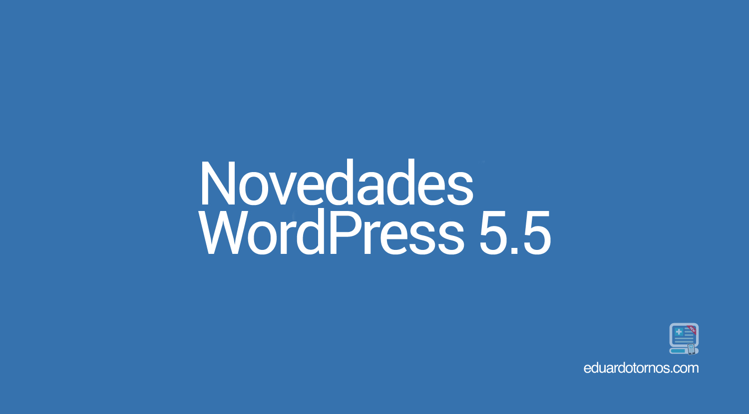 Actualizacion WordPress 5.5
