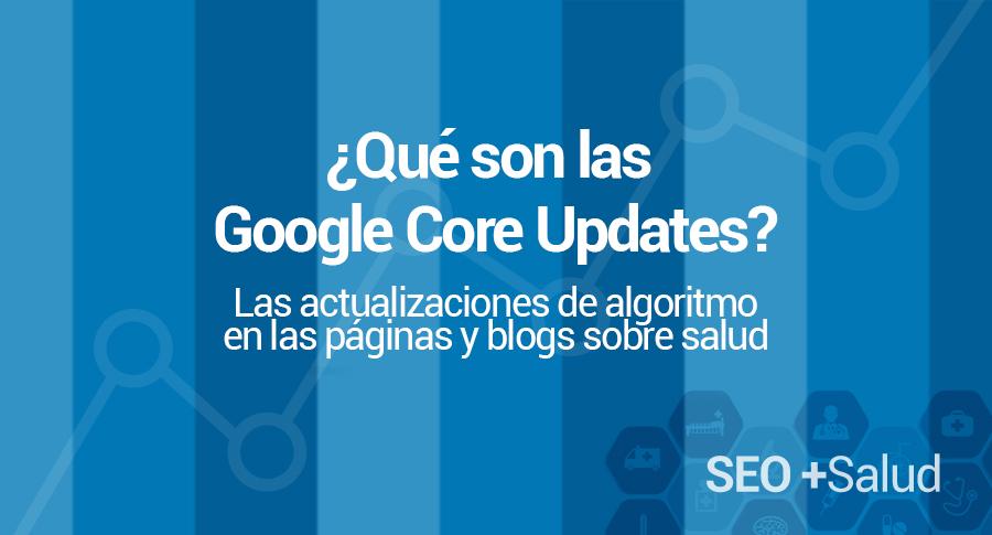 Google Core Updates en las páginas sanitarias