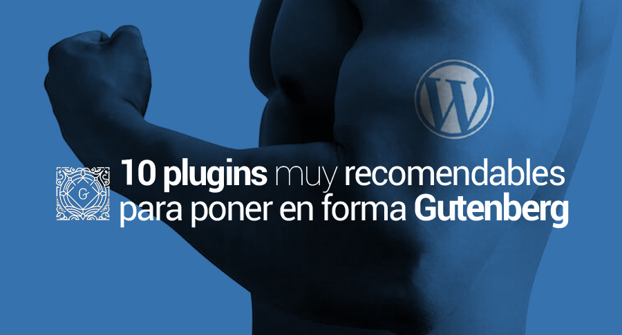 plugins recomendados editor gutenberg