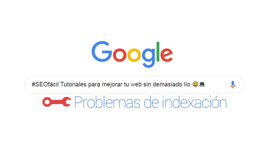 Solución problemas de indexacion