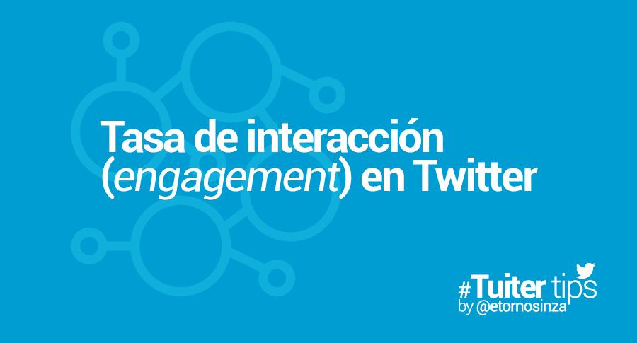que es y como se calcula la tasa de interaccion de twitter