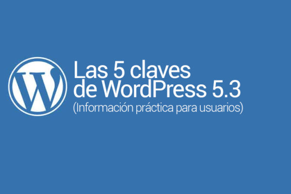 5 novedades de WordPress 5.3